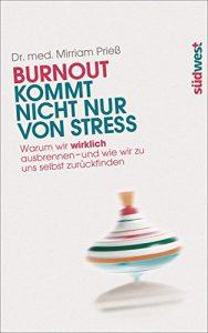 Burnout kommt nicht nur von Stress - Warum wir wirklich ausbrennen