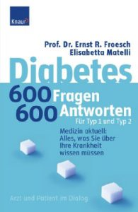 Diabetes - 600 Fragen, 600 Antworten für Typ 1 und Typ 2