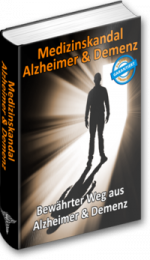 demenz-definition, Medizinskandal Alzheimer und Demenz