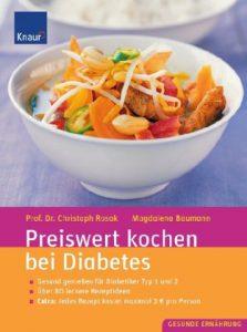 Preiswert kochen bei Diabetes Gesund genießen für Diabetiker Typ 1 und 2