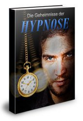 Die Geheimnisse der Hypnose lernen